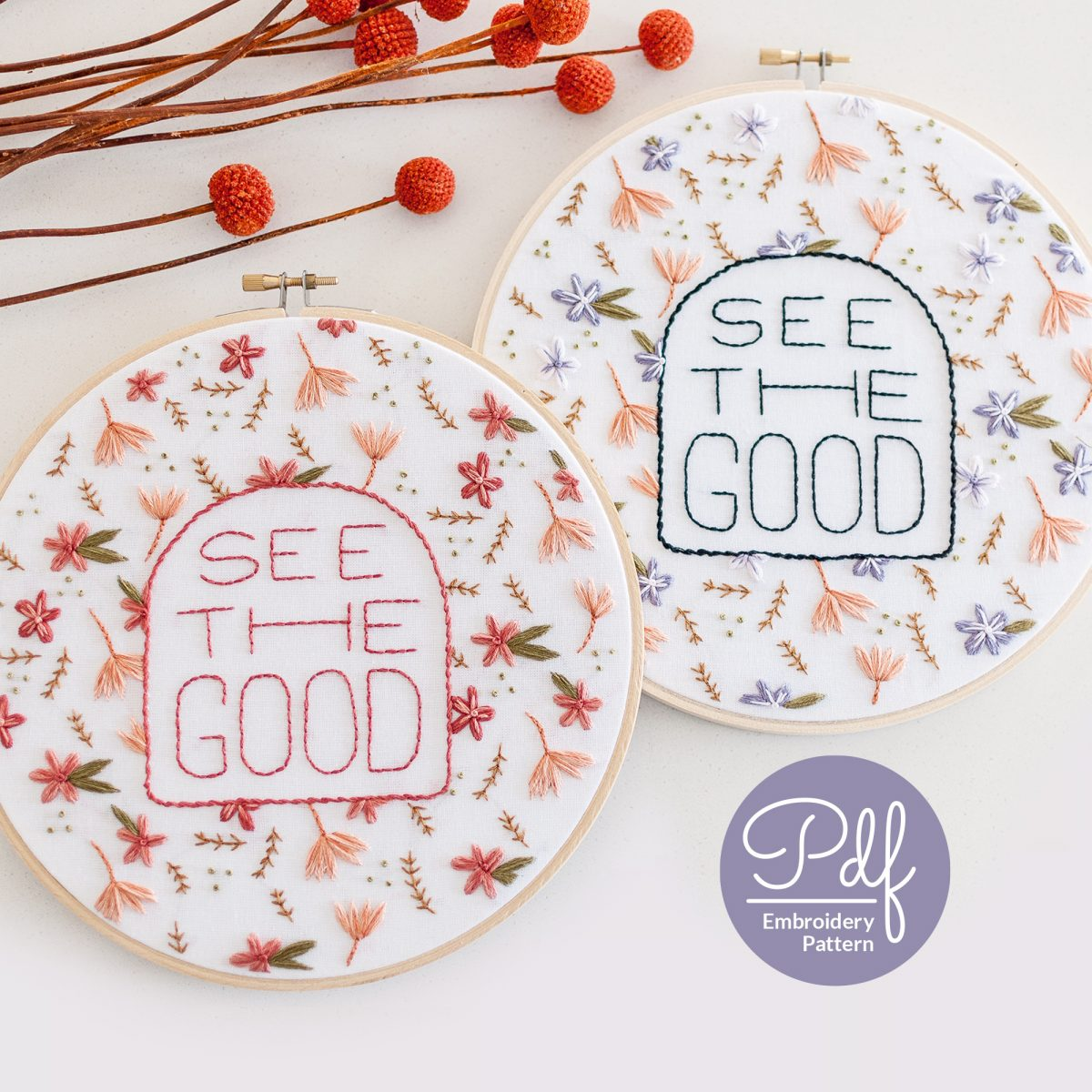 See The Good Digital PDF Embroidery Pattern